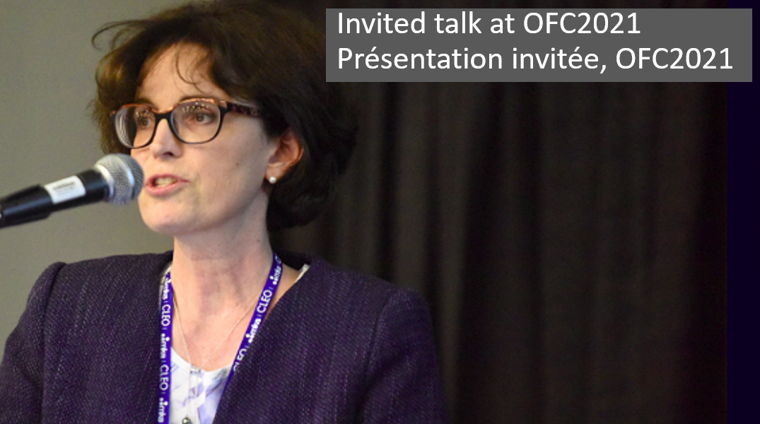 Sophie LaRochelle Invited Talk at OFC2021
